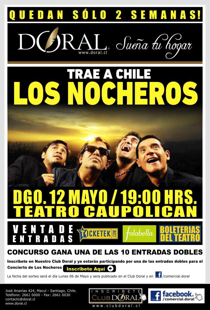 LOS NOCHEROS EN CHILE - QUEDAN 2 SEMANAS